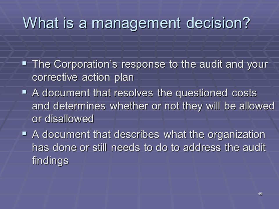 19 What is a management decision.