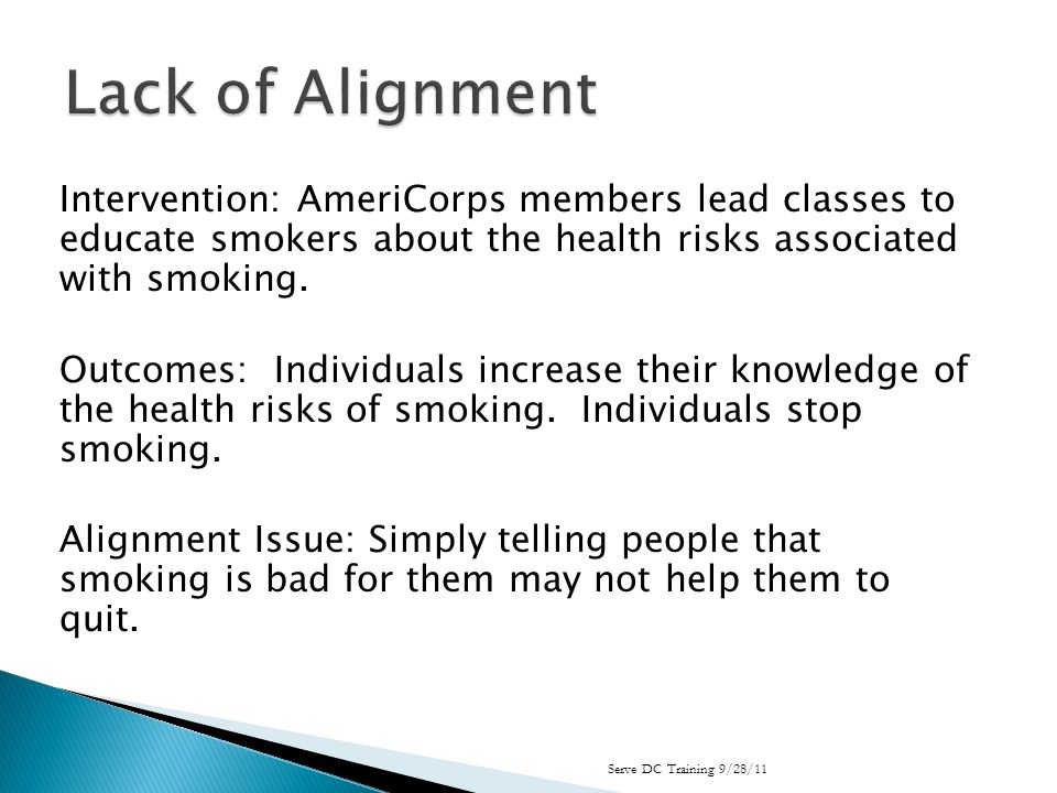 Intervention: AmeriCorps members lead classes to educate smokers about the health risks associated with smoking.