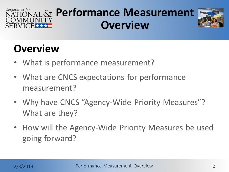 Performance Measurement Overview 2/8/2014 Performance Measurement Overview 2 Overview What is performance measurement.