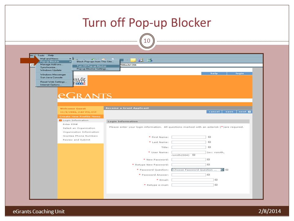 Turn off Pop-up Blocker 10 2/8/2014 eGrants Coaching Unit