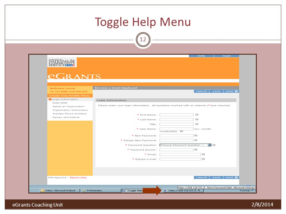 Toggle Help Menu 12 2/8/2014 eGrants Coaching Unit