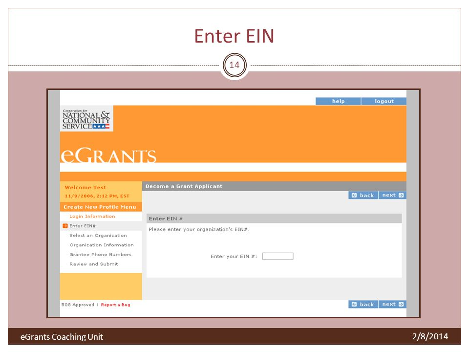 Enter EIN 14 2/8/2014 eGrants Coaching Unit