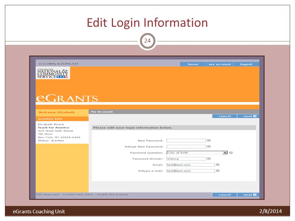 Edit Login Information 24 2/8/2014 eGrants Coaching Unit