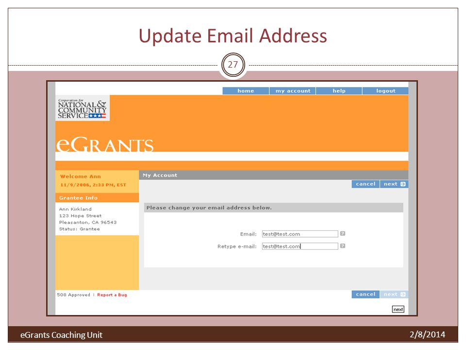 Update Email Address 27 2/8/2014 eGrants Coaching Unit