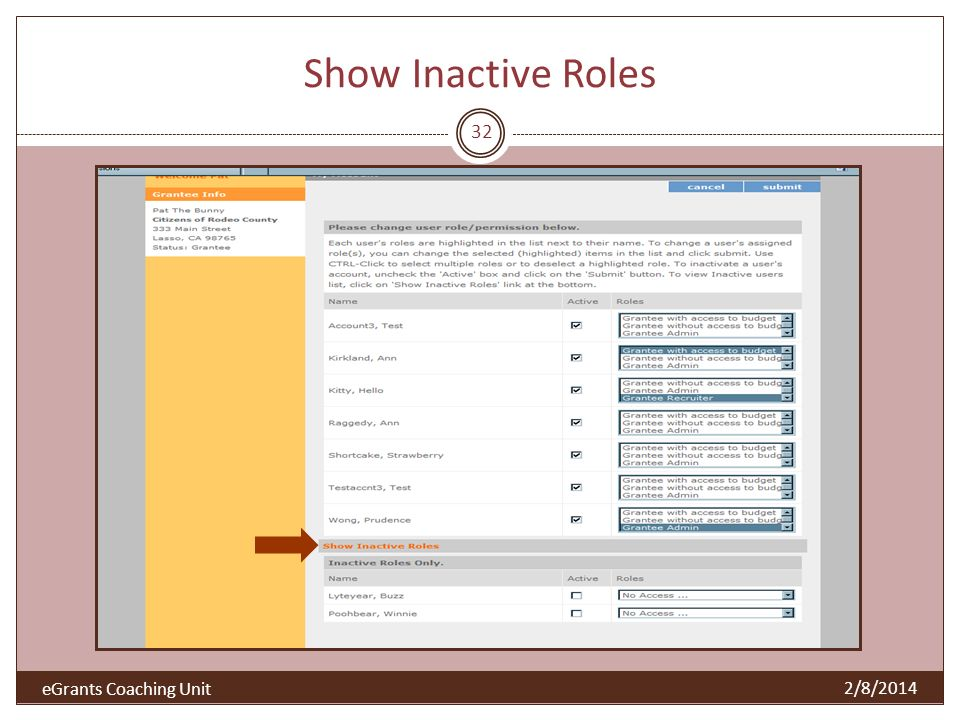 Show Inactive Roles 2/8/2014 32 eGrants Coaching Unit