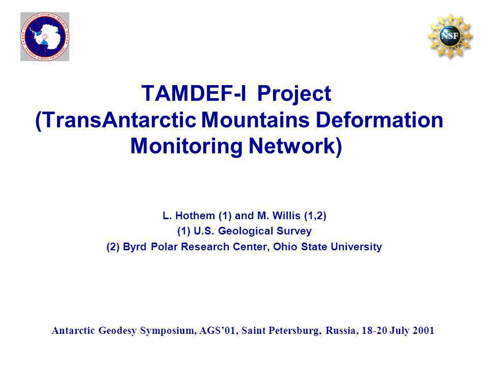 TAMDEF-I Project (TransAntarctic Mountains Deformation Monitoring Network) L.