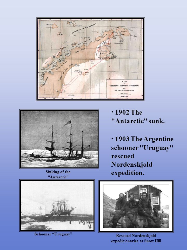 · 1902 The Antarctic sunk.