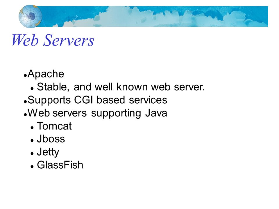Web Servers Apache Stable, and well known web server.