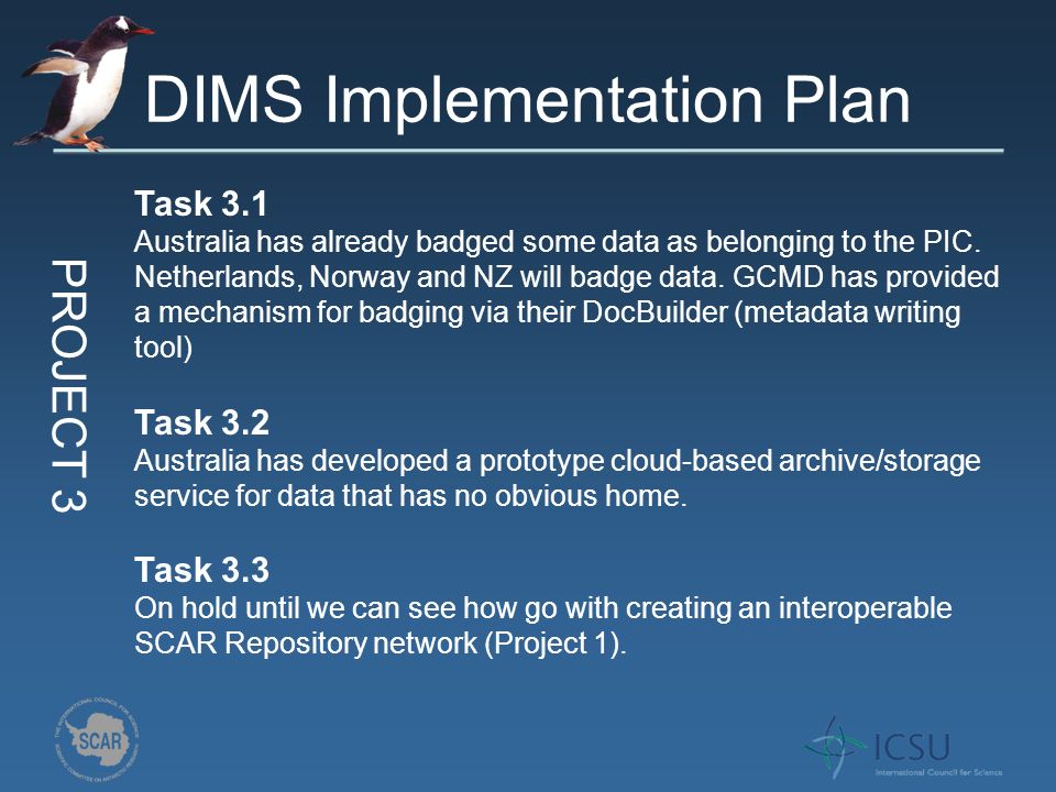 DIMS Implementation Plan Task 3.1 Australia has already badged some data as belonging to the PIC.