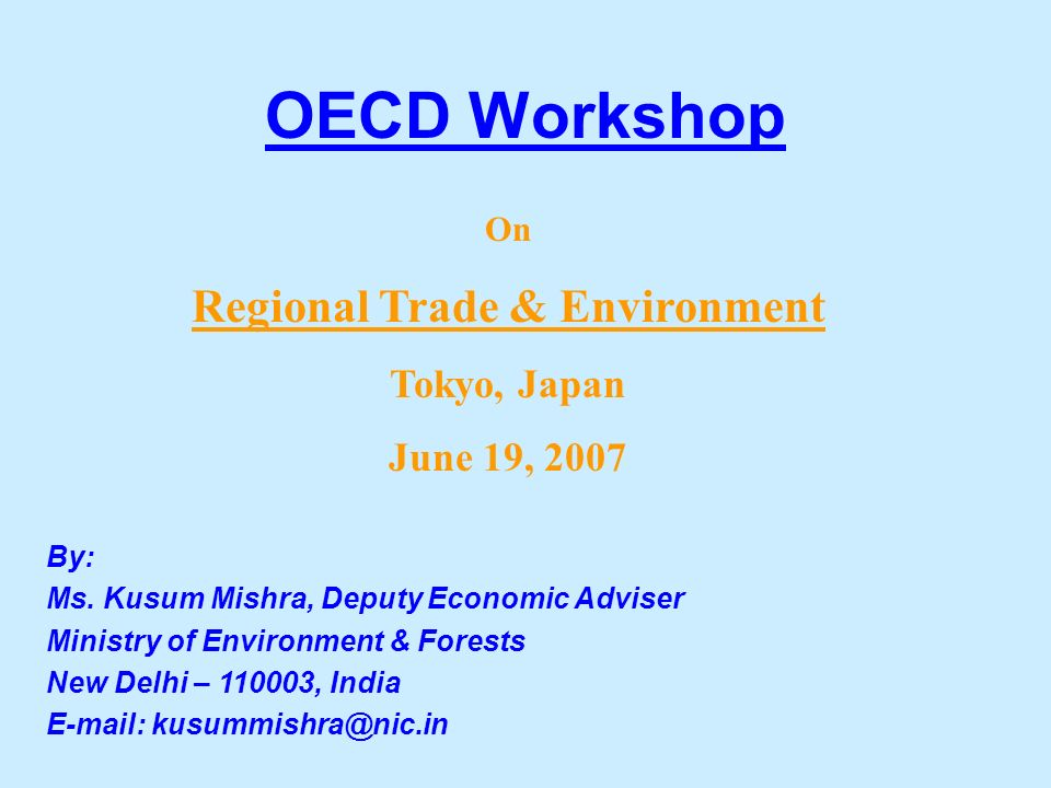 OECD Workshop By: Ms.