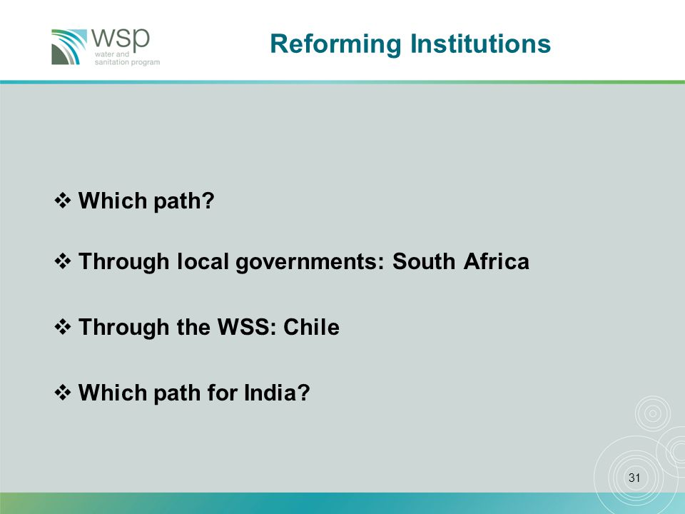 31 Reforming Institutions Which path.