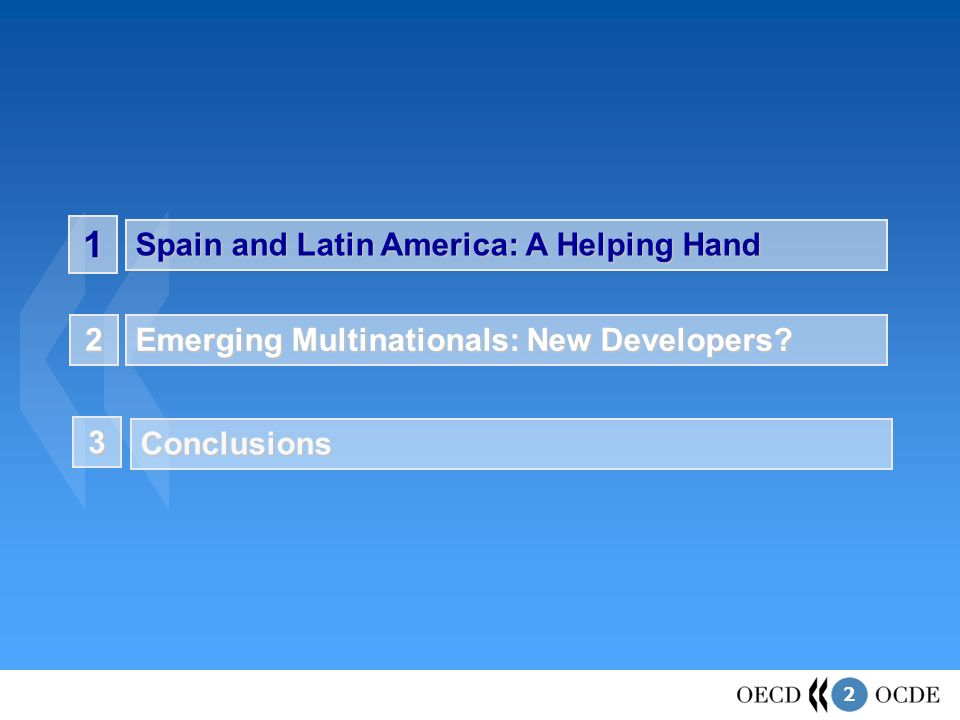 2 1 Spain and Latin America: A Helping Hand Emerging Multinationals: New Developers.