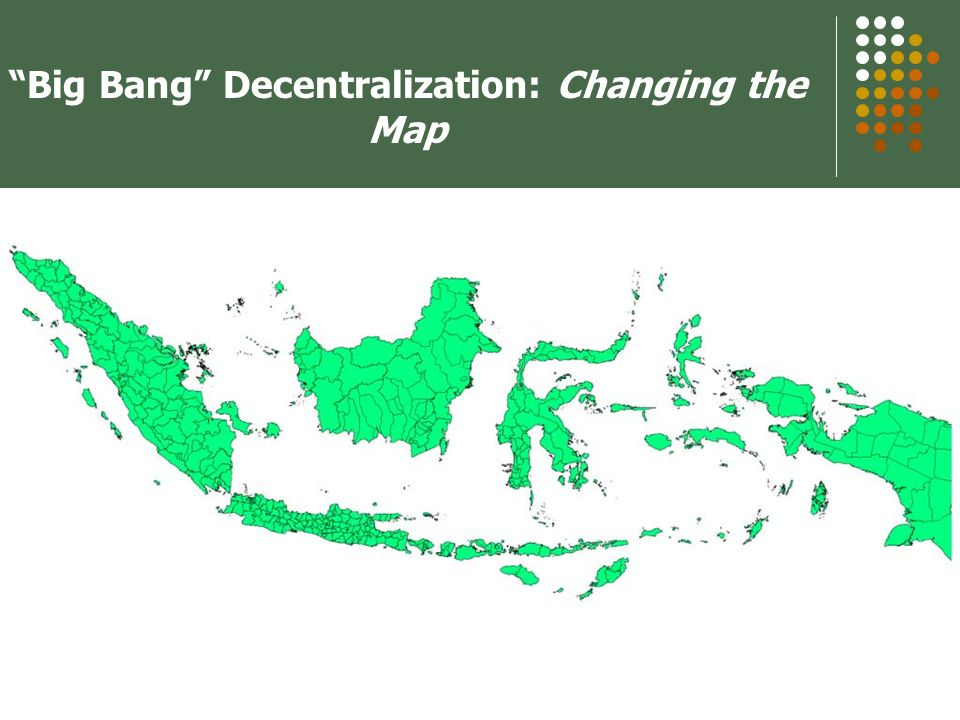9/29-30/2004OECD Seminar, Paris6 Big Bang Decentralization: Changing the Map
