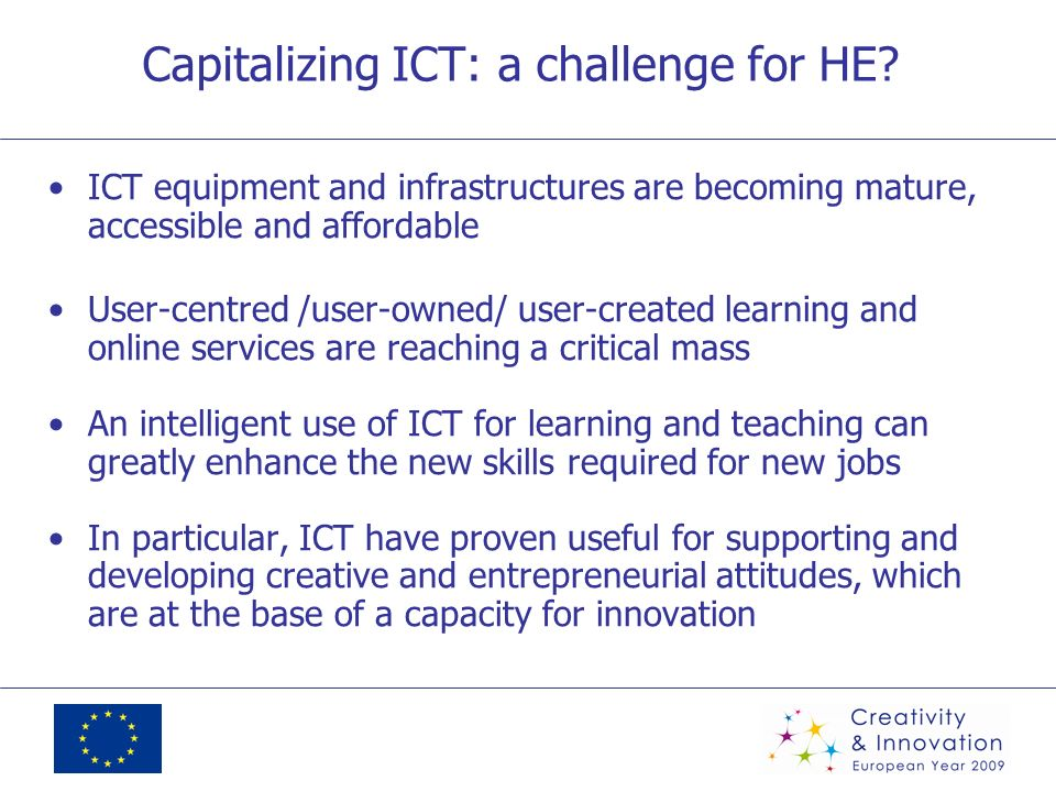 Capitalizing ICT: a challenge for HE.