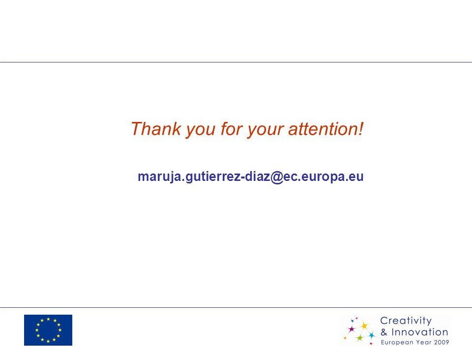 Thank you for your attention! maruja.gutierrez-diaz@ec.europa.eu