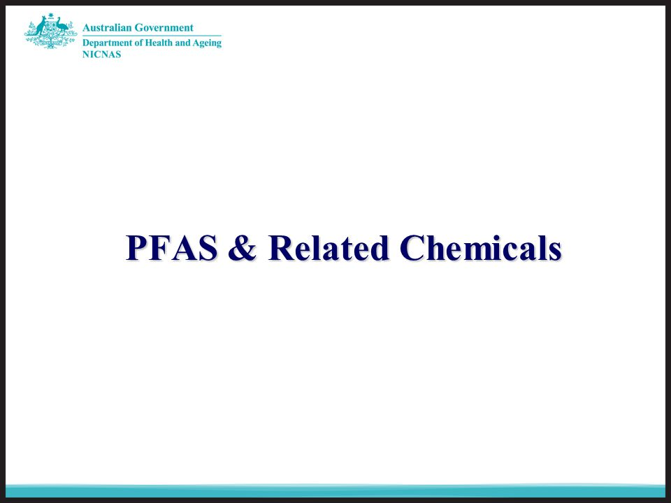 PFAS & Related Chemicals