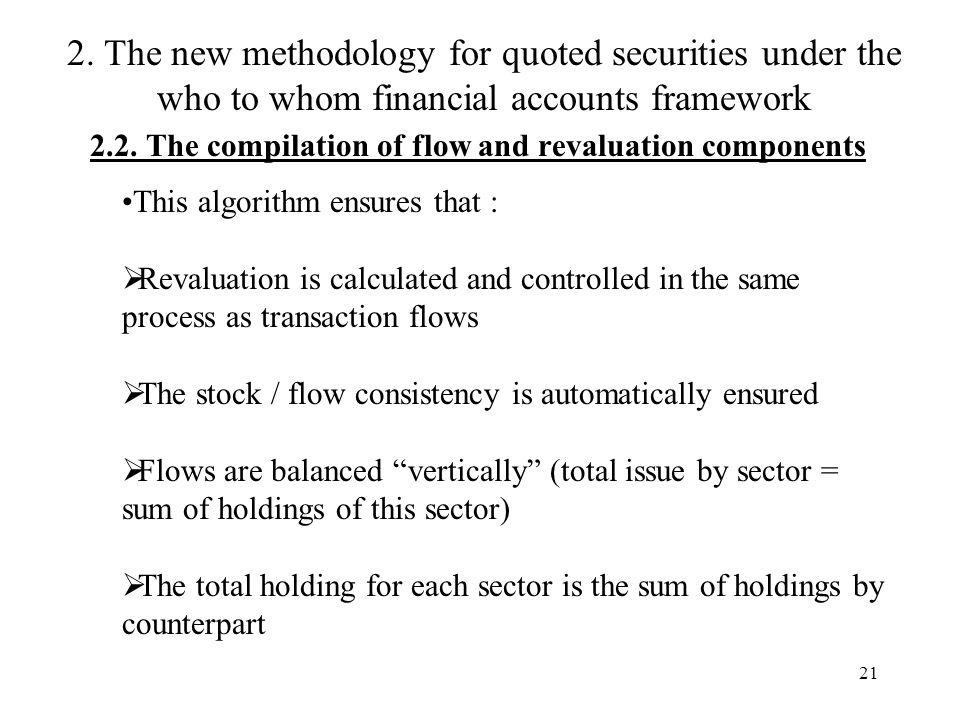 21 2.2. The compilation of flow and revaluation components 2.