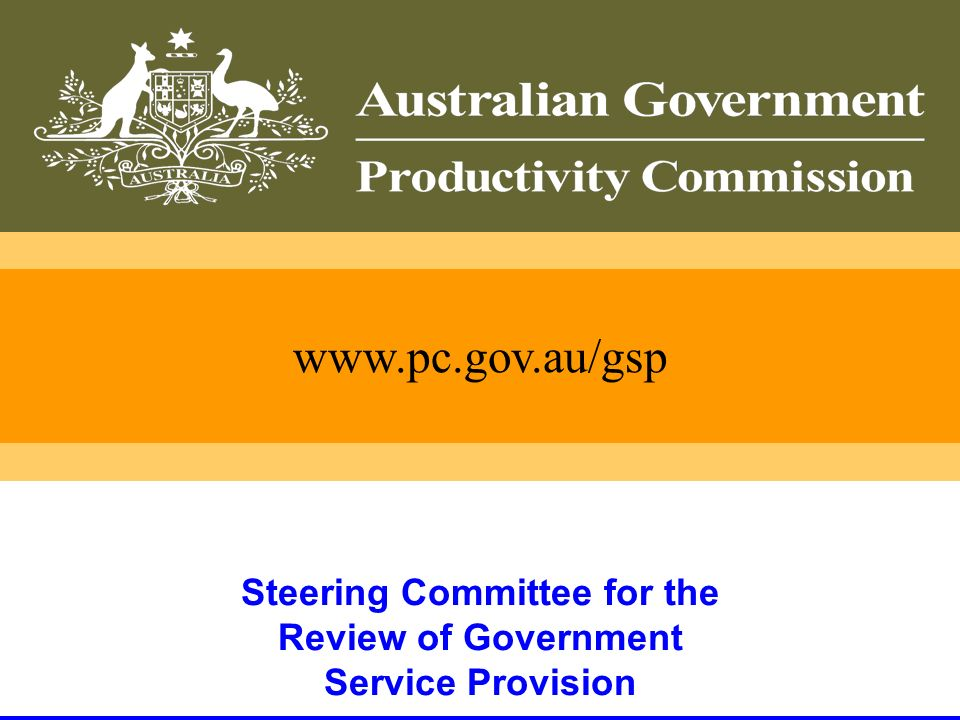29   Steering Committee for the Review of Government Service Provision