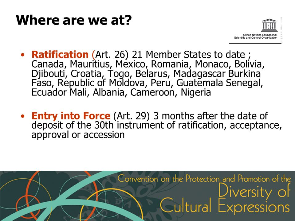 Where are we at. Ratification (Art.