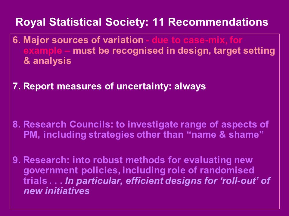 Royal Statistical Society: 11 Recommendations 6.