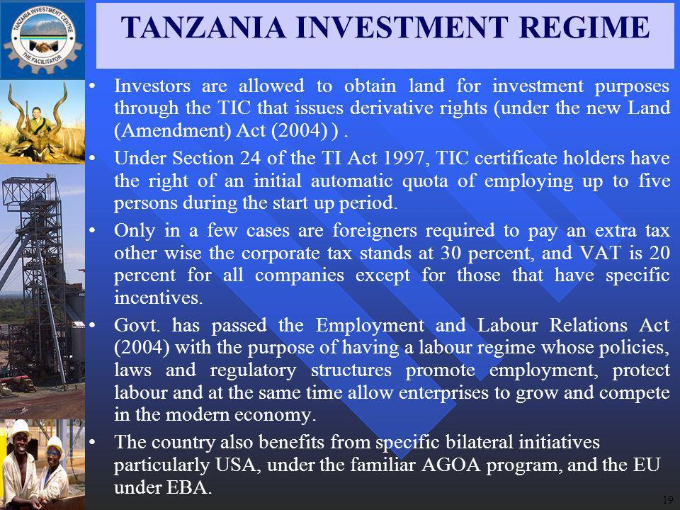 19 Investors are allowed to obtain land for investment purposes through the TIC that issues derivative rights (under the new Land (Amendment) Act (2004) ).