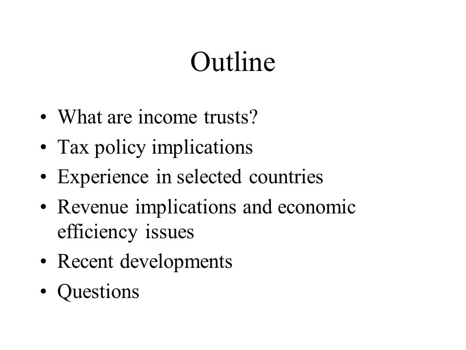 Outline What are income trusts.
