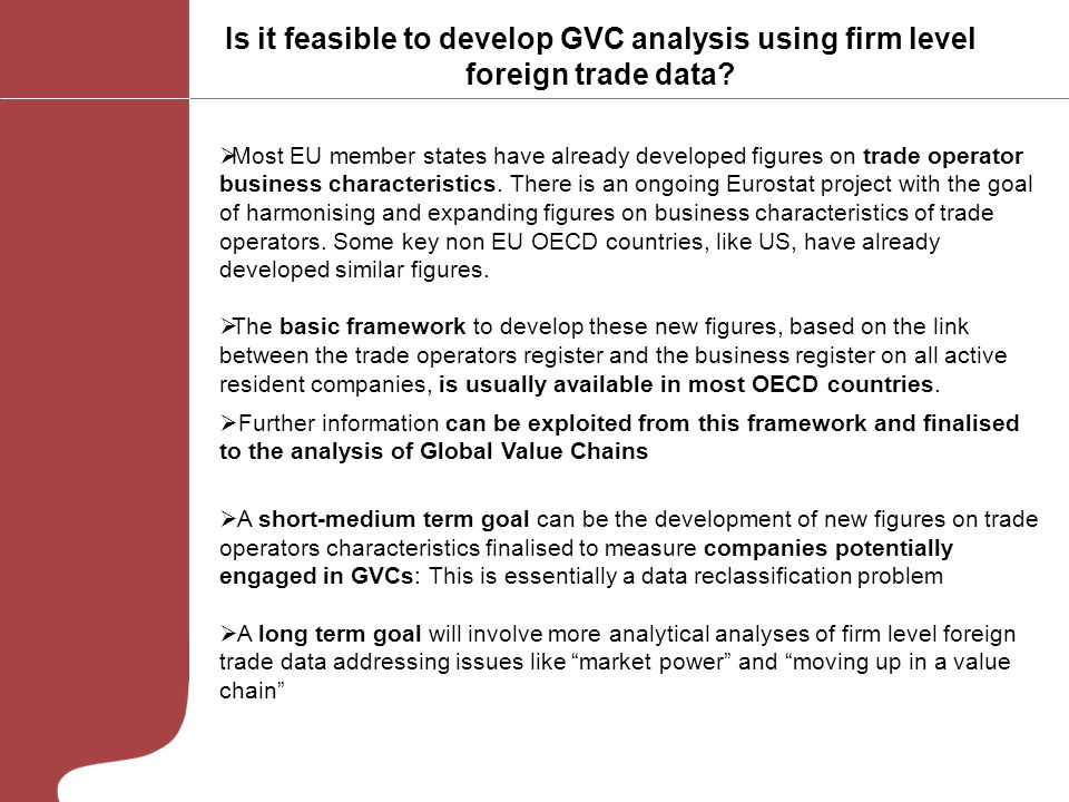Is it feasible to develop GVC analysis using firm level foreign trade data.