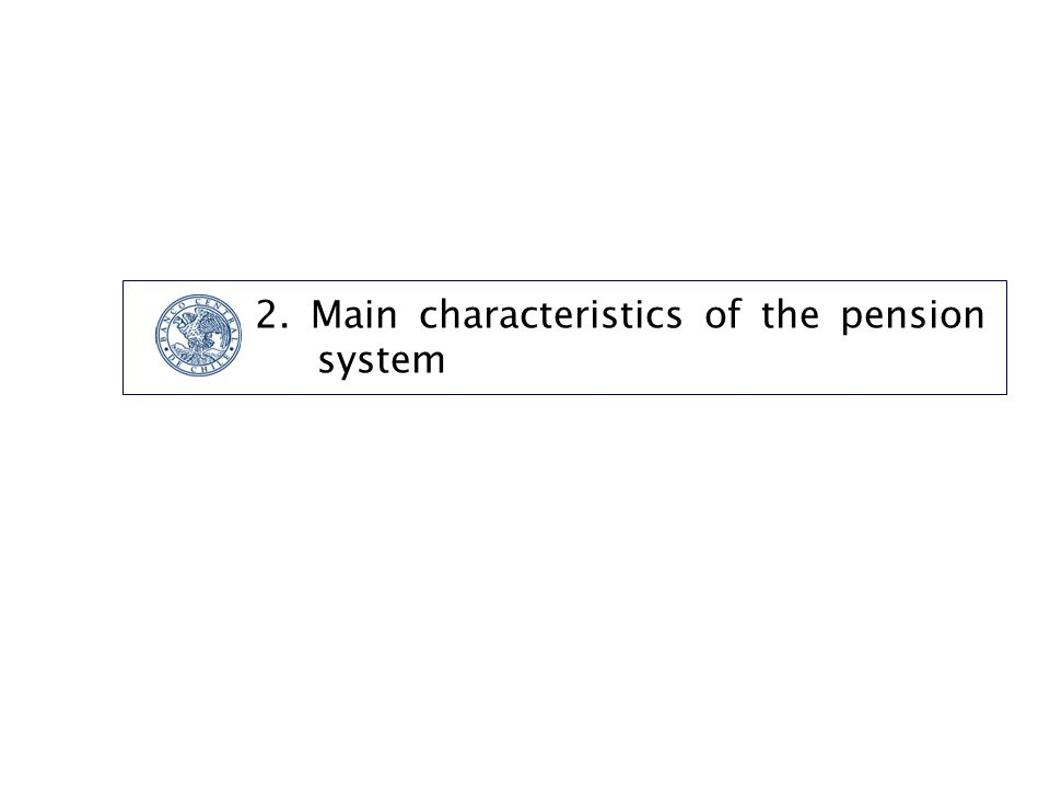 2. Main characteristics of the pension system
