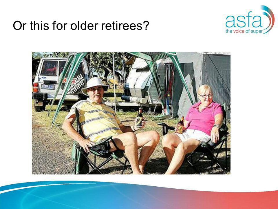 Or this for older retirees