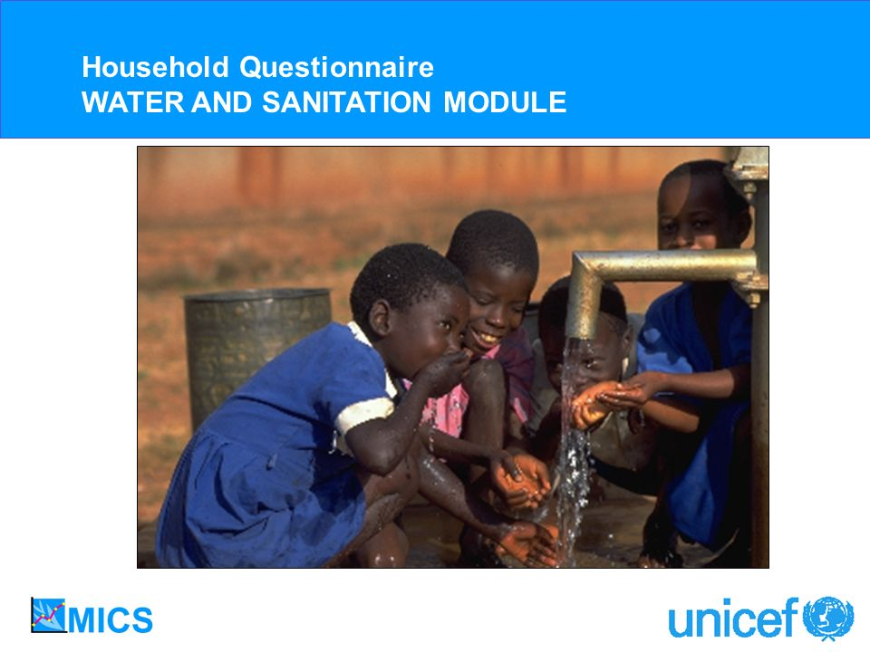 Household Questionnaire WATER AND SANITATION MODULE