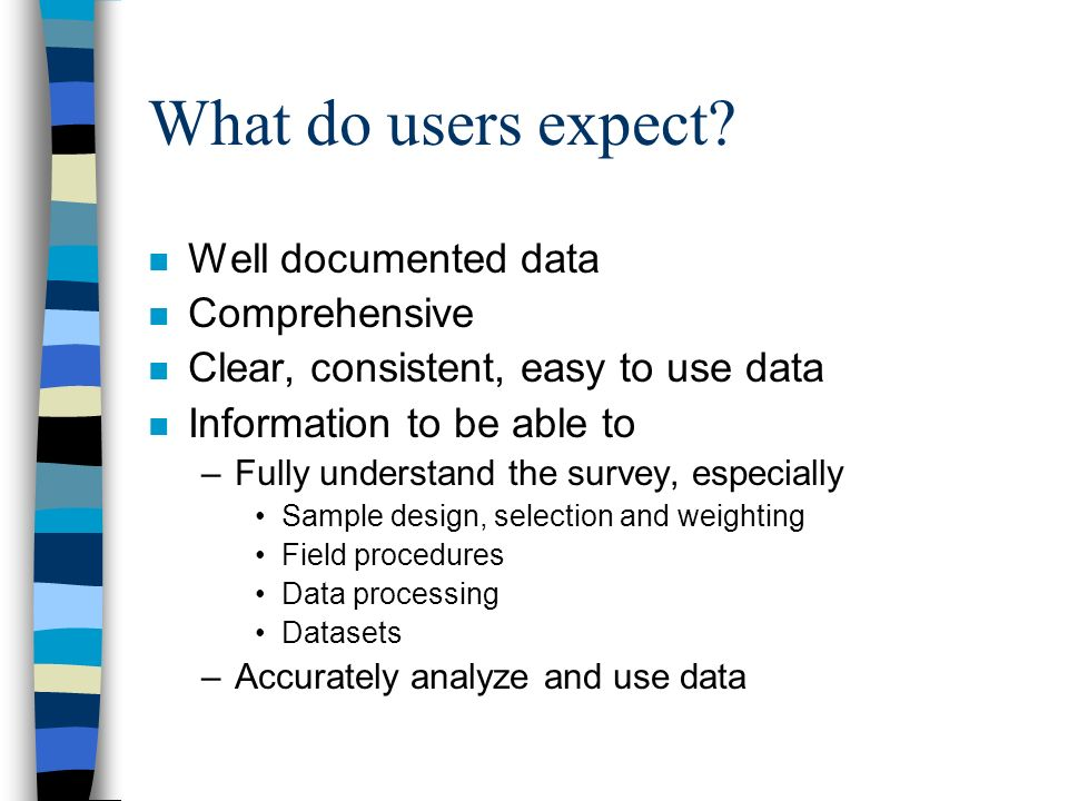 What do users expect.