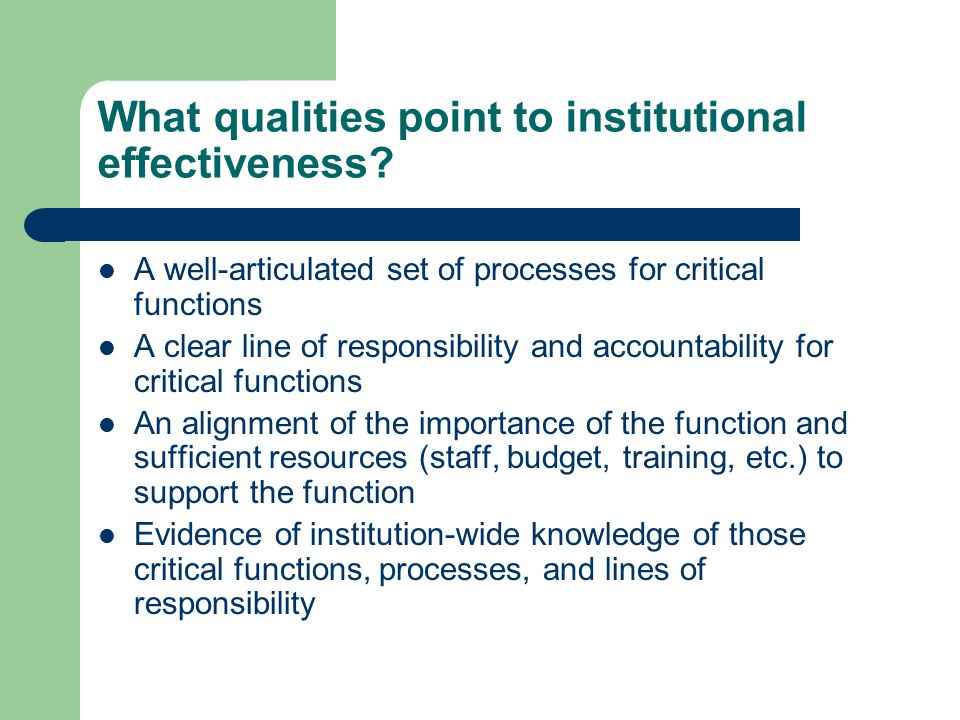 What qualities point to institutional effectiveness.