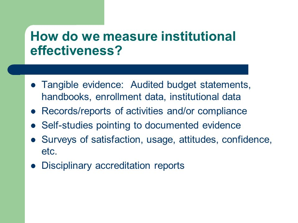 How do we measure institutional effectiveness.