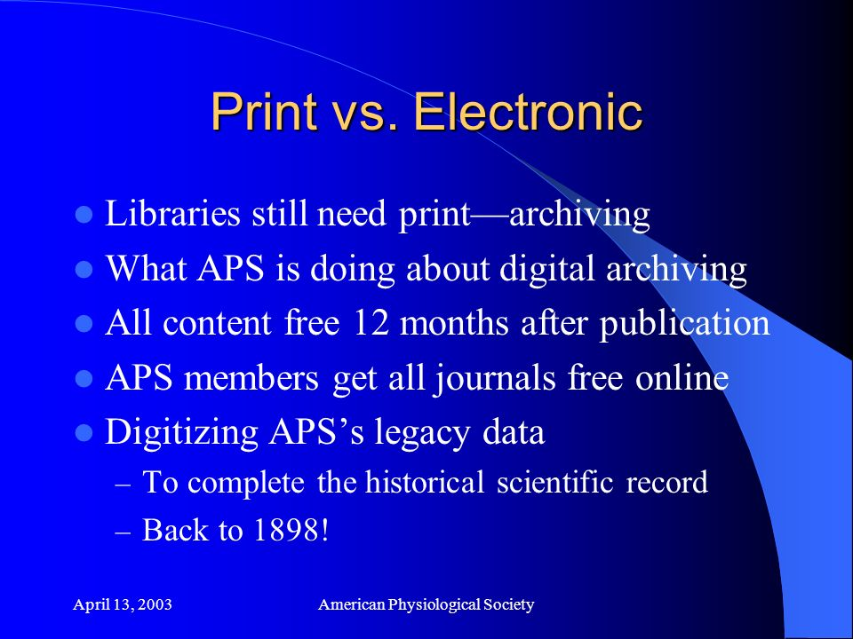 April 13, 2003American Physiological Society Print vs.