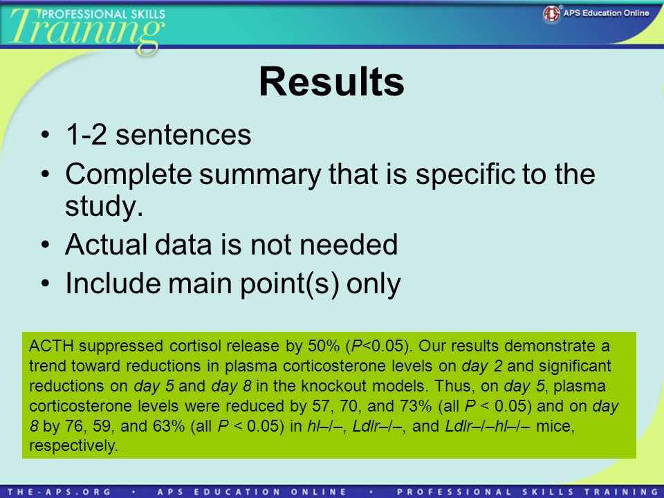 Results 1-2 sentences Complete summary that is specific to the study.