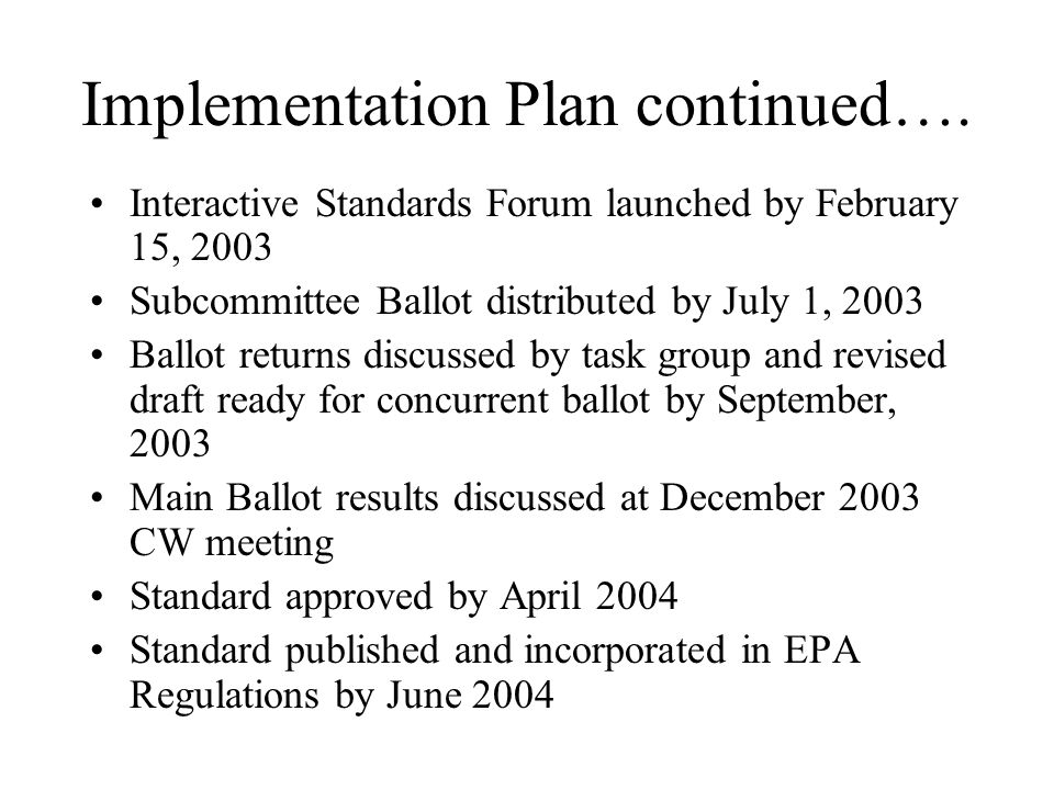 Implementation Plan continued….