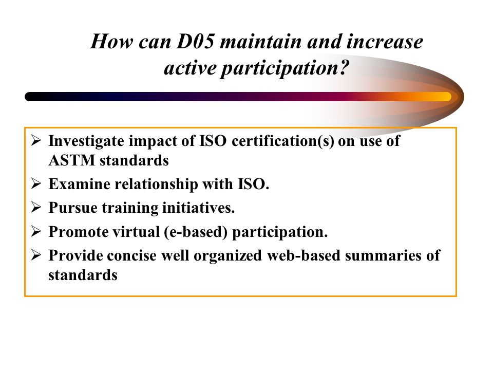 How can D05 maintain and increase active participation.