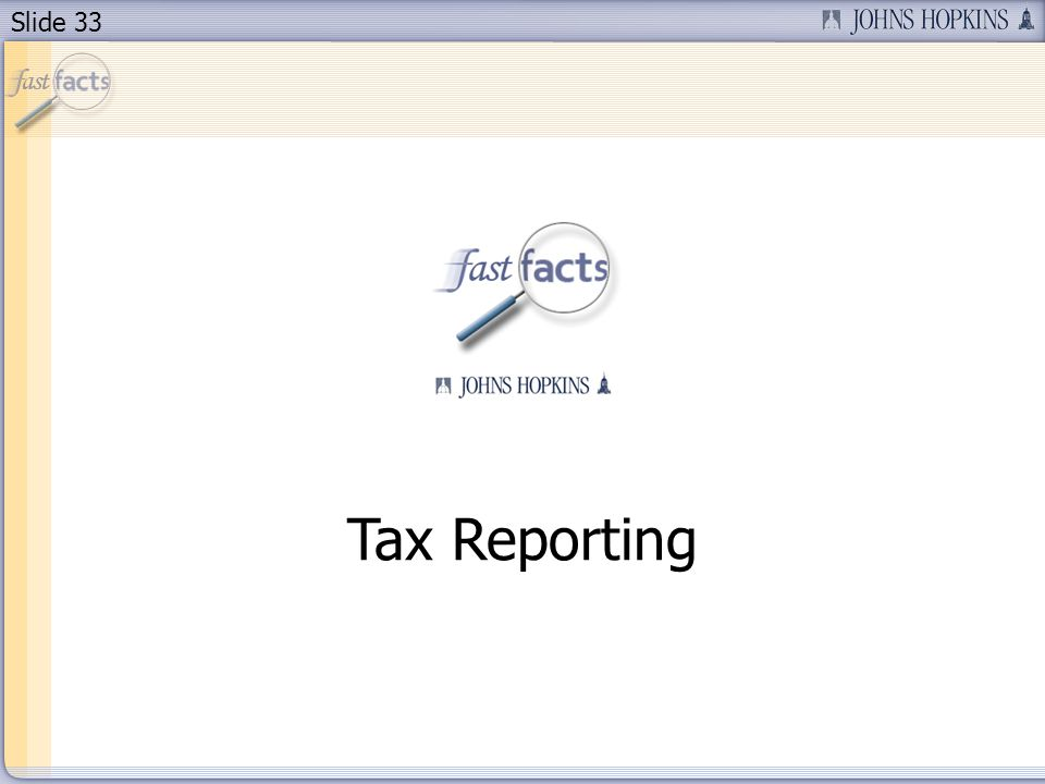 Slide 33 Tax Reporting
