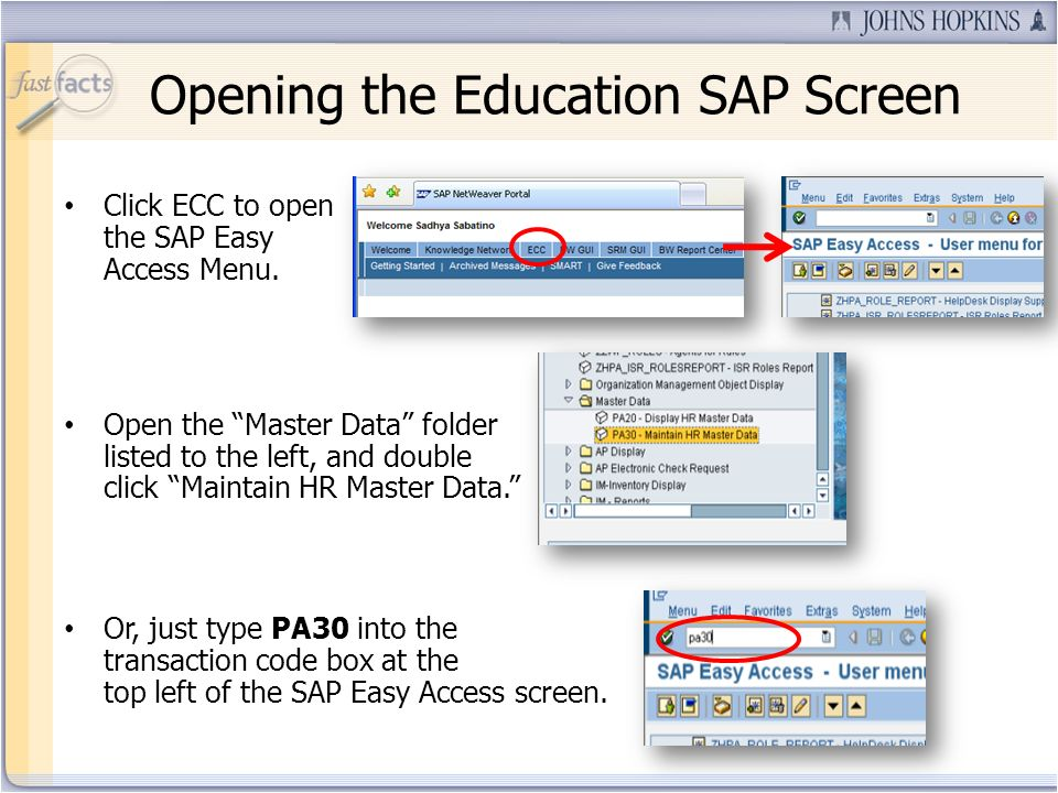 Opening the Education SAP Screen Click ECC to open the SAP Easy Access Menu.