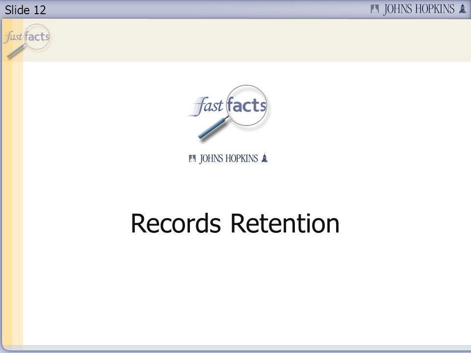 Slide 12 Records Retention
