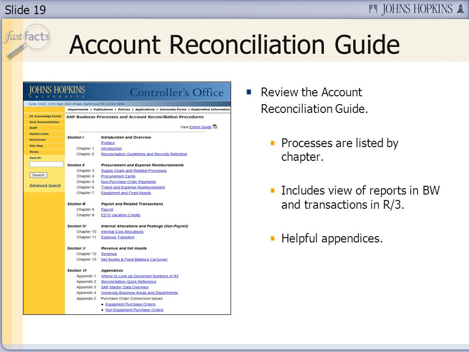 Slide 19 Account Reconciliation Guide Review the Account Reconciliation Guide.