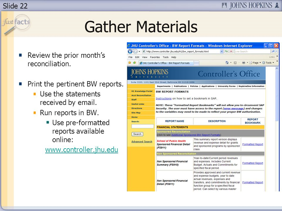Slide 22 Gather Materials Review the prior months reconciliation.