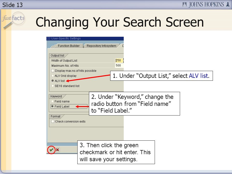 Slide 13 Changing Your Search Screen 2.
