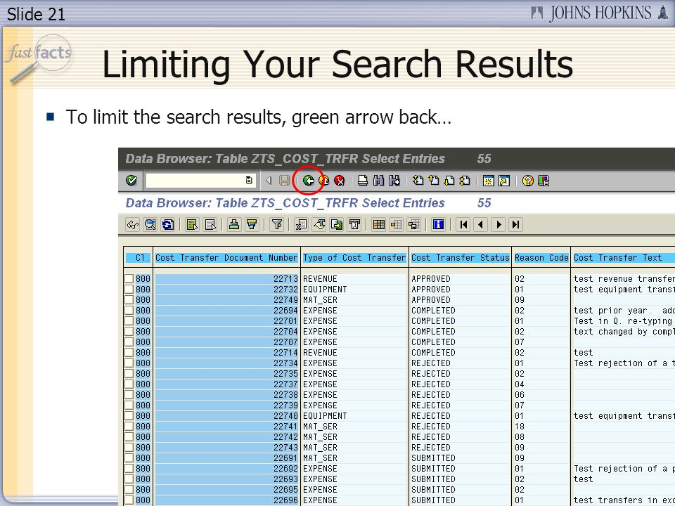 Slide 21 Limiting Your Search Results To limit the search results, green arrow back…