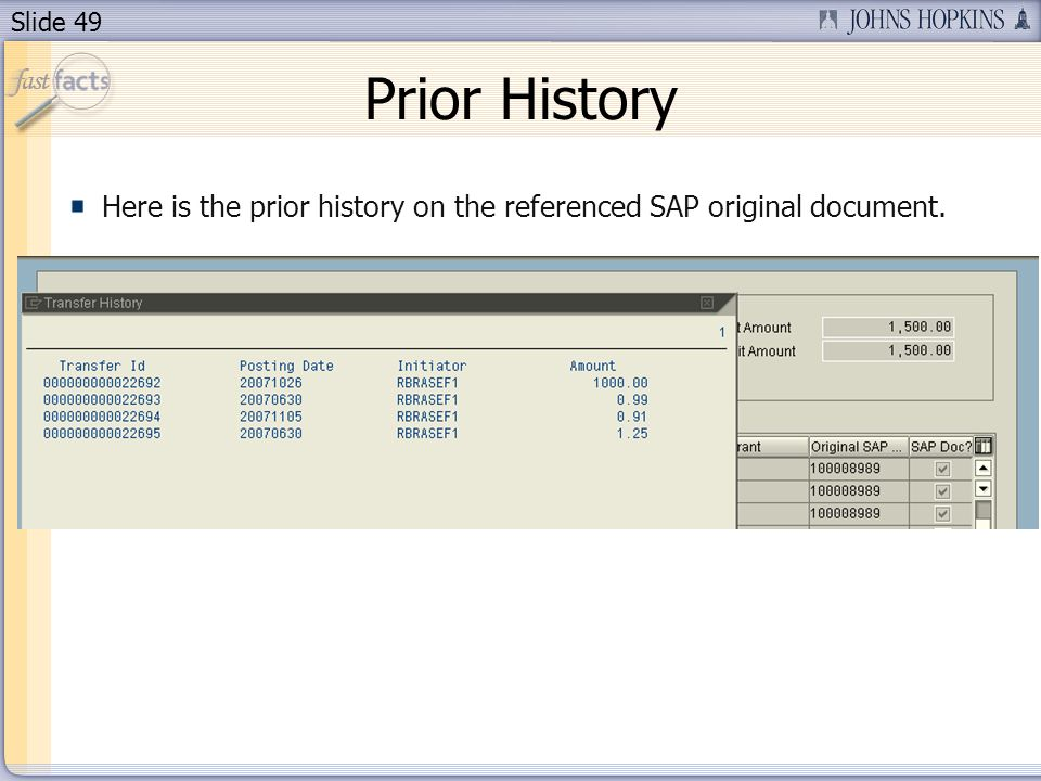 Slide 49 Prior History Here is the prior history on the referenced SAP original document.