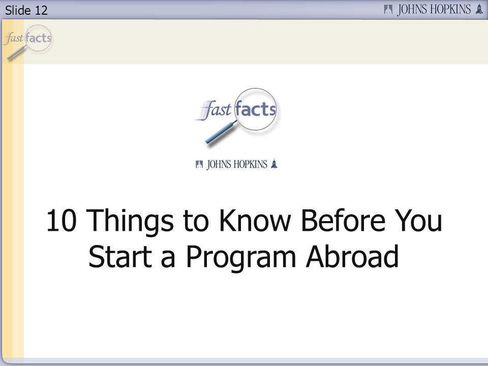 Slide 12 10 Things to Know Before You Start a Program Abroad