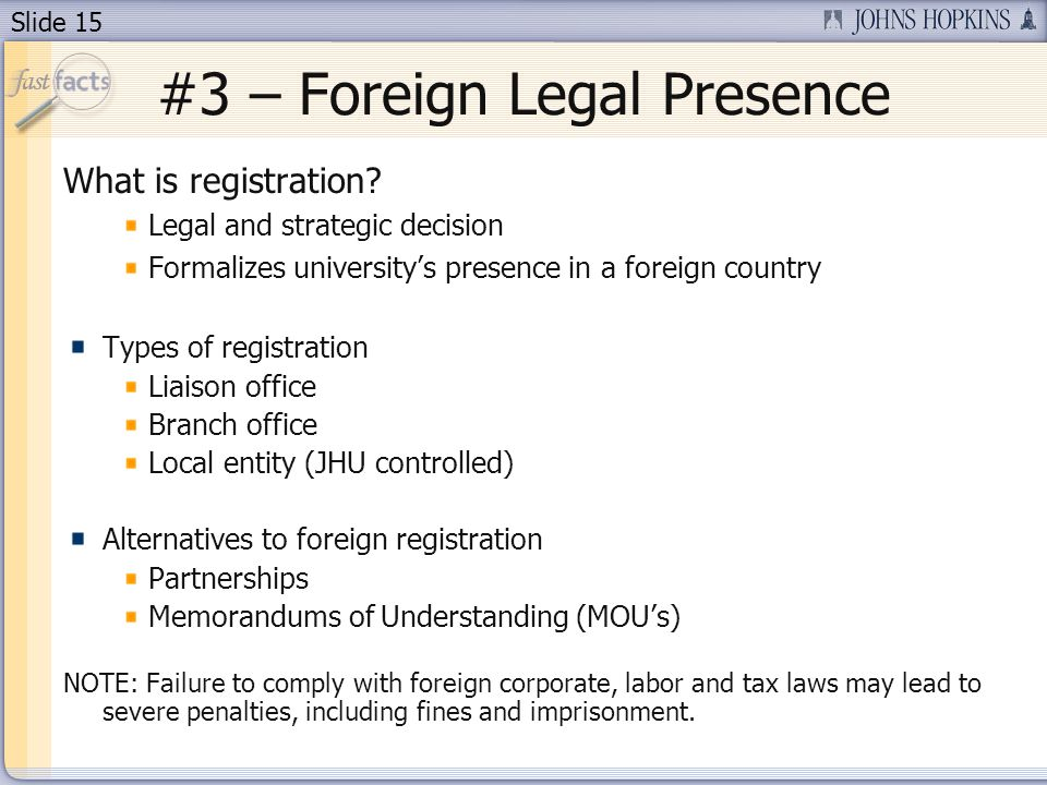 Slide 15 #3 – Foreign Legal Presence What is registration.