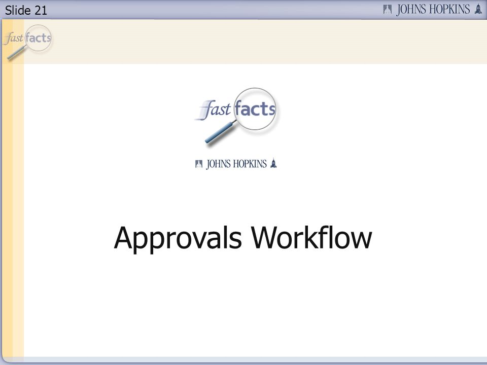 Slide 21 Approvals Workflow