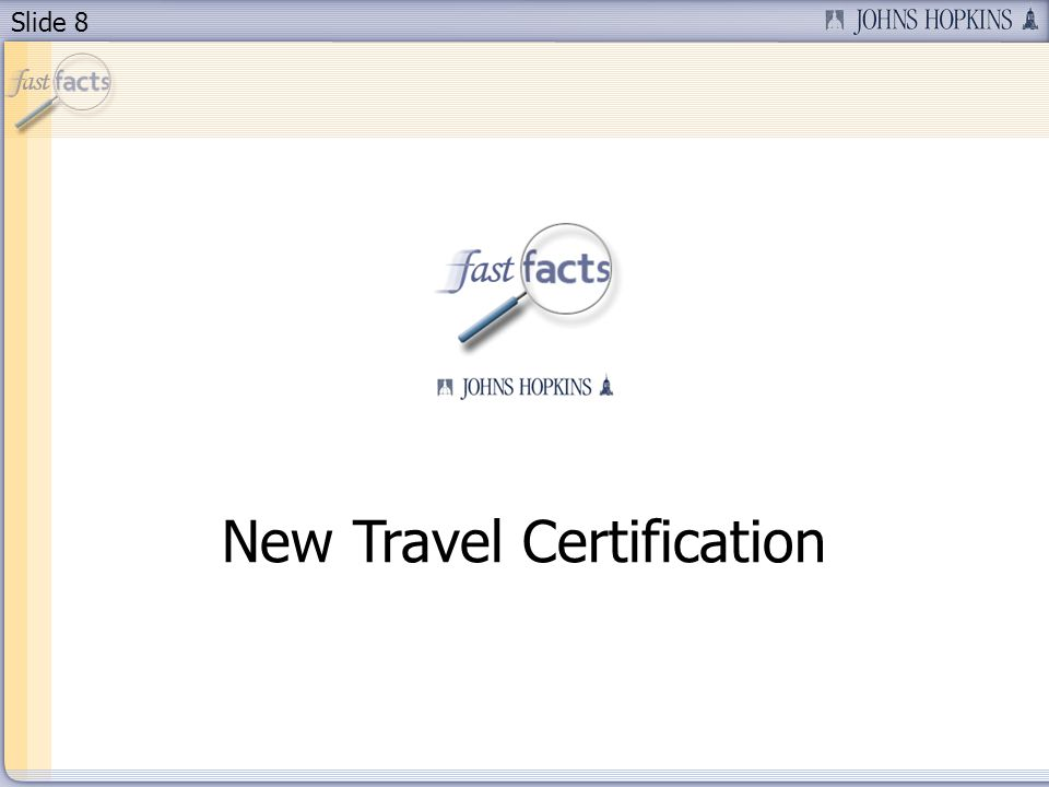 Slide 8 New Travel Certification
