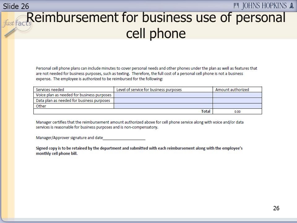 Slide 26 Reimbursement for business use of personal cell phone 26